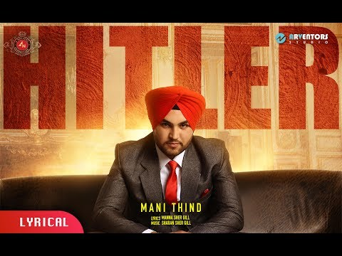 HITLER | Mani Thind ft. Manna Shergill | Latest Punjabi Lyrical Songs 2017 | 4 Nations Production