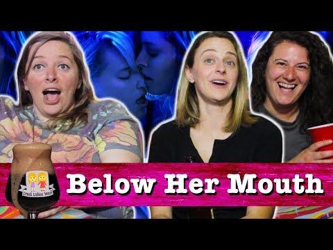 "Drunk Lesbians Watch ""Below Her Mouth"" (Feat. The Gay Women Channel)"