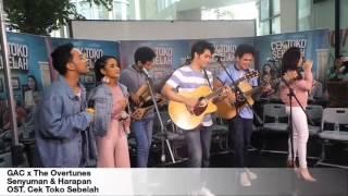 GAC × The Overtunes - Senyuman & Harapan (OST. Cek Toko Sebelah) Video