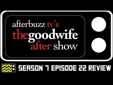 The Good Wife Season 7 Episode 22 Review & After Show | AfterBuzz TV