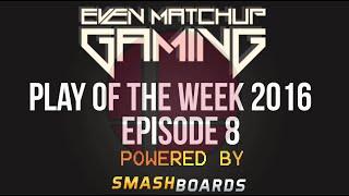 Smash Bros Play of the Week – 2016 Episode 8