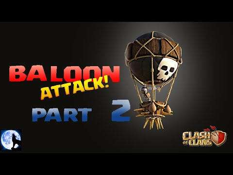 Balloon Attack| Part 2|Clash of Clans|Wolf Warriors