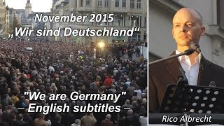 Plauen Germany  City new picture : Wir sind Deutschland - Demonstration mit Rico Albrecht (multilingual subtitles) in Plauen
