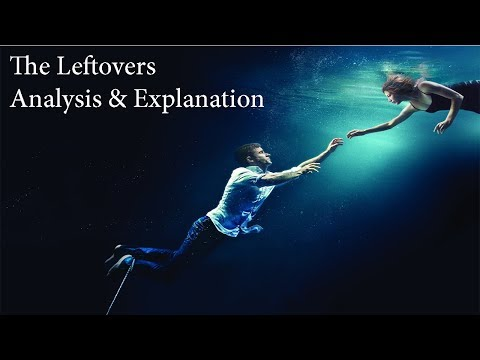 The Leftovers Analysis & Explanation