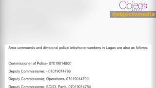 The Lagos Police Command provided phone numbers for residents to call in emergency cases over Badoo crisis and other crimes.