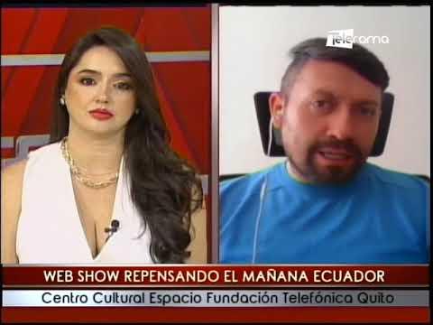 Web Show Repensando El Mañana Ecuador centro cultural espacio fundación Telefónica Quito