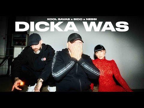 Kool Savas - Dicka Was (feat. Sido & Nessi) (prod. Abaz)