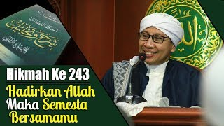 Video Hikmah Ke 243 : Hadirkan Allah Maka Semesta Bersamamu | Buya Yahya | Al-Hikam  | 23 Nov 2015 MP3, 3GP, MP4, WEBM, AVI, FLV Oktober 2018