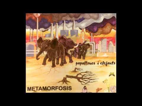 METAMORFOSIS - Papallones i Elefants [full album]