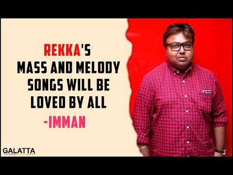 Rekkas-mass-and-melody-songs-will-be-loved-by-all--Imman