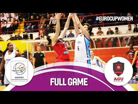 Hatay BB (TUR) v Bellona AGÜ (TUR) - Live Stream - Semi-Final - EuroCup Women 2016/17