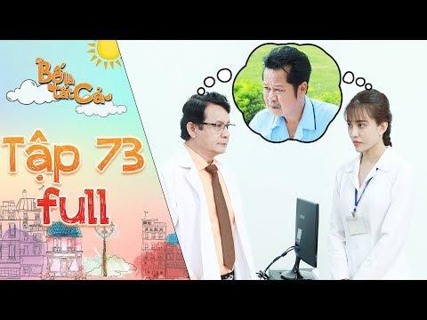 Bố là tất cả | tập 73 full: Bác sĩ Nhung kể sự thật về bệnh tình của ba Hiếu cho ba vợ Minh Nhân - Thời lượng: 32:34.