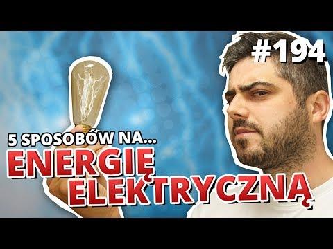 5 sposobów na... ENERGIĘ ELEKTRYCZNĄ (видео)
