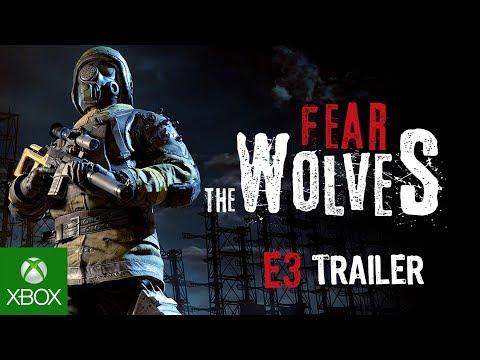 Fear the Wolves E3 Trailer