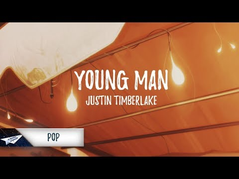 Video Justin Timberlake - Young Man (Lyrics / Lyric Video) download in MP3, 3GP, MP4, WEBM, AVI, FLV January 2017