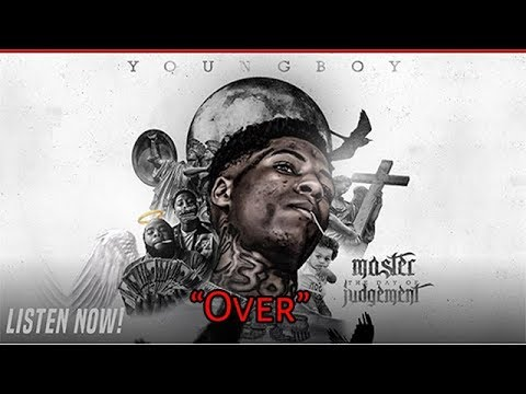 NBA Youngboy - Over [Master The Day Of Judgement] (видео)