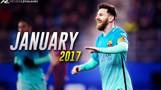 Lionel Messi ● January 2017 ● Goals, Skills & Assists HD