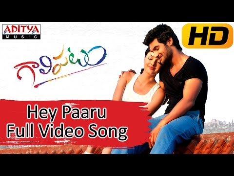 Hey Paaru - Gaalipatam (2014)