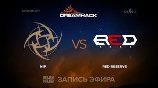 NiP vs Red Reserve - DH Open Valencia - FINAL - map2 - de_cache [yXo, mintgod]