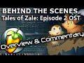 Tales of Zale: Ep. 2 Original Soundtrack - Overview & Commentary [Animation/Film Score] [FL Studio]