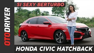Video Honda Civic Turbo Hatchback 2017 Review Indonesia | OtoDriver MP3, 3GP, MP4, WEBM, AVI, FLV Oktober 2017