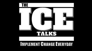 The I.C.E. Talks