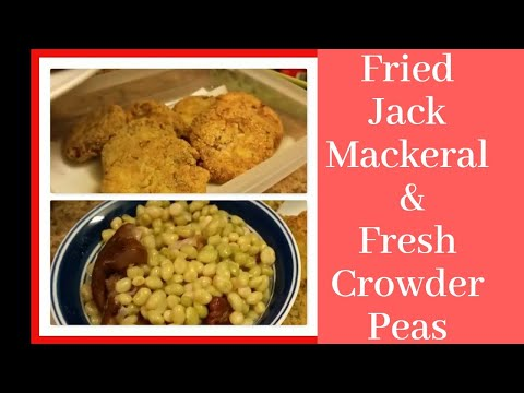 HOW TO COOK FRESH CROWDER PEAS AND MACKERELS