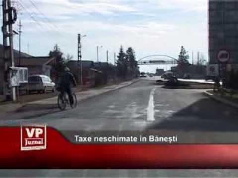 Taxe neschimate în Bănești