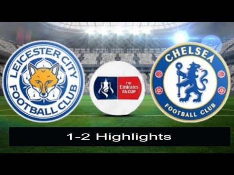 Leicester City vs Chelsea 1-2/All Goals & Highlights/18.March.2018/FA Cup
