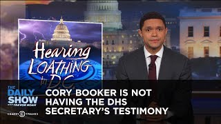 Video Cory Booker Is Not Having the DHS Secretary's Testimony: The Daily Show MP3, 3GP, MP4, WEBM, AVI, FLV Januari 2018