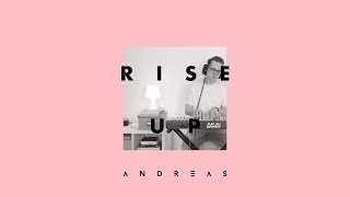 Video Andra Day – Rise Up / ANDR3AS Cover / MP3, 3GP, MP4, WEBM, AVI, FLV Agustus 2018