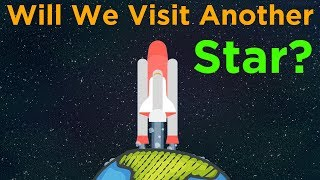 Video Will Humanity Reach Another Star In Your Lifetime? MP3, 3GP, MP4, WEBM, AVI, FLV November 2018