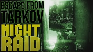 Escape From Tarkov - Night Time Raiding - Customs Raid -Escape From Tarkov Alpha Gameplay Highlights