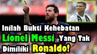 Video FANTASTIC!!! This is the proof of the greatness of Lionel Messi that Cristiano Ronaldo does not have MP3, 3GP, MP4, WEBM, AVI, FLV November 2018