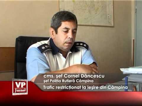 Trafic restricţionat la ieşire din Câmpina