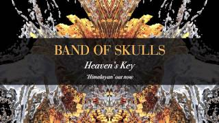 Heaven's Key Band of Skulls
