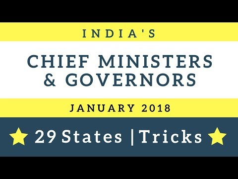 Current Chief Ministers and Governors of Indian States 2018  ( नाम याद करने की trick )