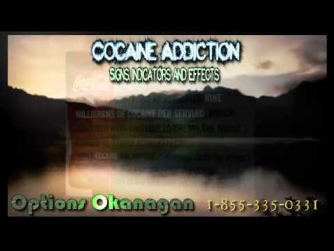 Cocaine Addiction Treatment Program in Kelowna, BC - Signs and Effects of the Cocaine Addicted