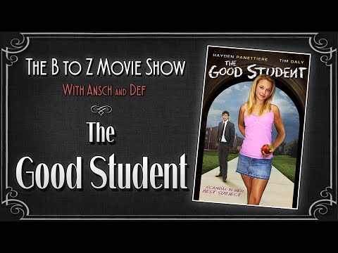 The B to Z Movie Show: The Good Student (2006)