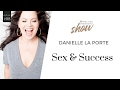 8: Danielle La Porte On Sex And Success With Melissa Ambrosini