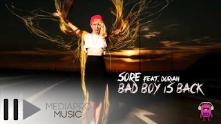 Sore feat Dorian - Bad Boy Is Back (Lyrics Video)