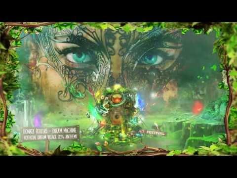 Dream Village 2014 - Donkey Rollers - Dream  Machine anthem