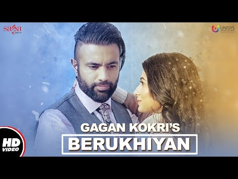 GAGAN KOKRI : Berukhiyan (Full Video) | Jassi Katyal | New Punjabi Songs 2017 | Saga Music