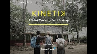 Video KINETIK Short Movie MP3, 3GP, MP4, WEBM, AVI, FLV Desember 2018