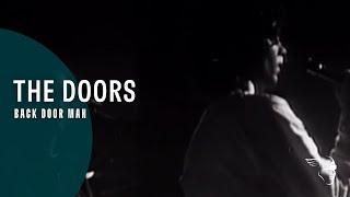 The Doors- Back Door Man (From