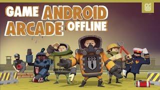 Video 5 Game Android Offline Arcade Terbaik 2018 MP3, 3GP, MP4, WEBM, AVI, FLV Oktober 2018