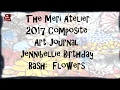 2017 Composite Art Journal Flowers Jennibellie Birthday Bash Jennibelliesartparty