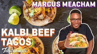 Kalbi Beef Tacos I Marcus Meacham by Tastemade