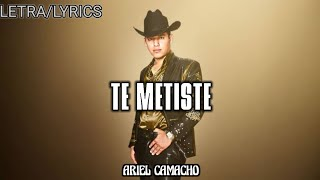 Video Te metiste - Ariel Camacho (Letra) MP3, 3GP, MP4, WEBM, AVI, FLV Juni 2018