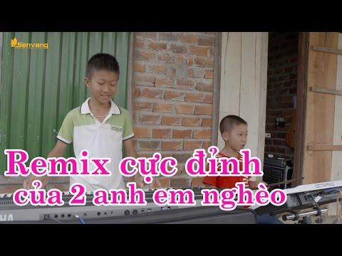 2 anh em nghèo chơi bài 'Anh muốn em sống sao' vô cùng điêu luyện [Karaoke]
